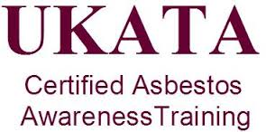 UKATA Accredited - Asbestos Awareness training